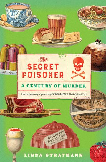 The Secret Poisoner - A Century of Murder - cover