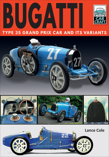 Bugatti - Type 35 Grand Prix Car and Its Variants - cover