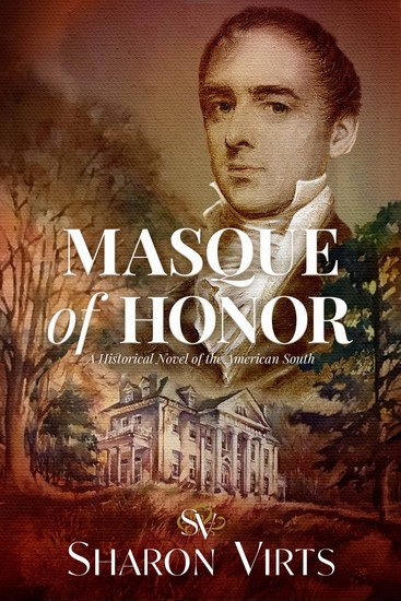 Masque of Honor - A Historical Novel of the American South - cover
