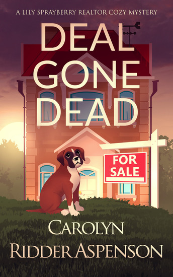 Deal Gone Dead - A Lily Sprayberry Realtor Cozy Mystery - cover