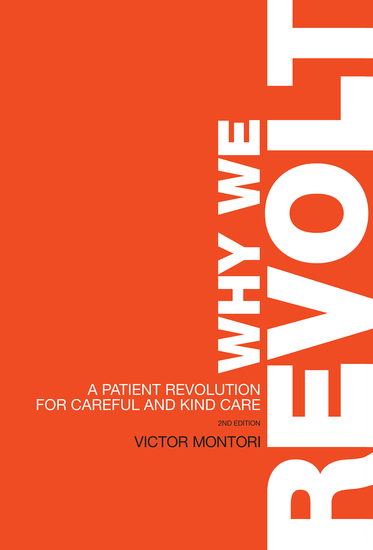 Why We Revolt - A Patient Revolution for Careful and Kind Care - cover