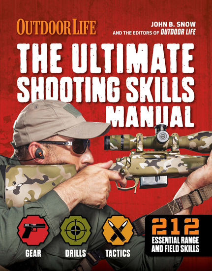 The Ultimate Shooting Skills Manual - 212 Essential Range and Field Skills - cover
