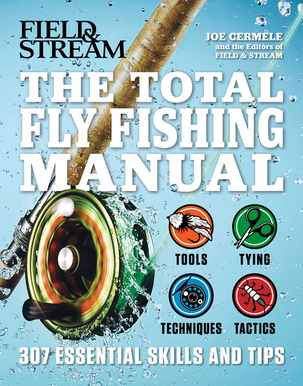 The Total Flyfishing Manual - 307 Essential Skills and Tips - cover