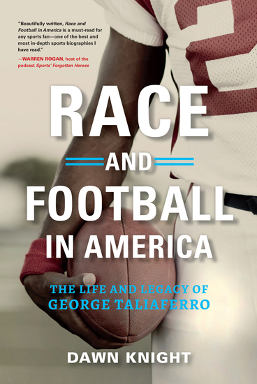 Race and Football in America - The Life and Legacy of George Taliaferro - cover