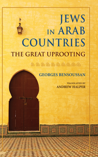 Jews in Arab Countries - The Great Uprooting - cover