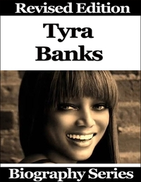 Tyra Banks - Biography Series