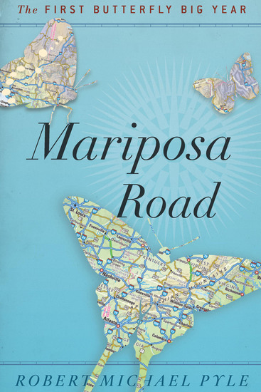 Mariposa Road - The First Butterfly Big Year - cover