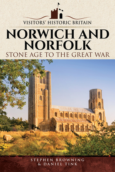 Norwich and Norfolk - Stone Age to the Great War - cover
