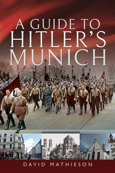 A Guide to Hitler's Munich - cover