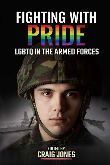 Fighting with Pride - LGBTQ in the Armed Forces - cover