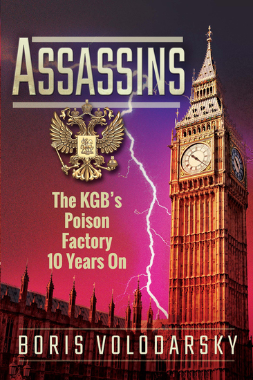 Assassins - The KGB's Poison Factory 10 Years On - cover