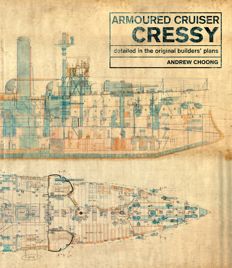 Armoured Cruiser Cressy - Detailed in the Original Builders' Plans - cover