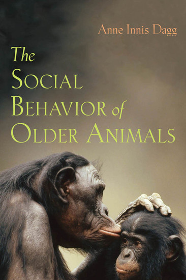 The Social Behavior of Older Animals - cover