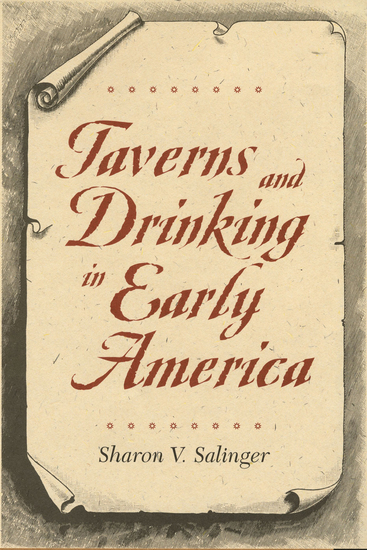 Taverns and Drinking in Early America - cover