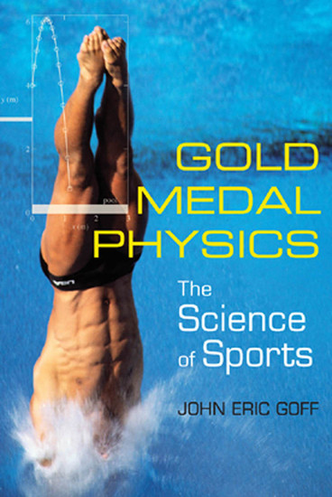 Gold Medal Physics - The Science of Sports - cover