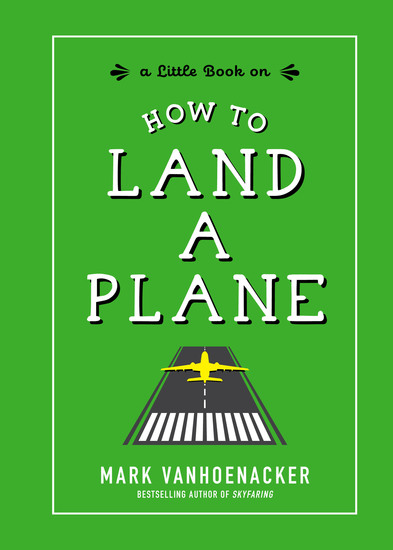 How to Land a Plane - cover