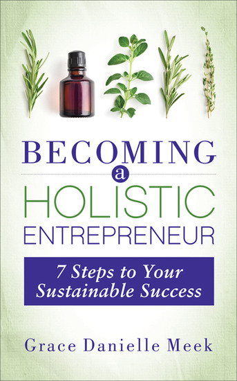 Becoming a Holistic Entrepreneur - 7 Steps to Your Sustainable Success - cover