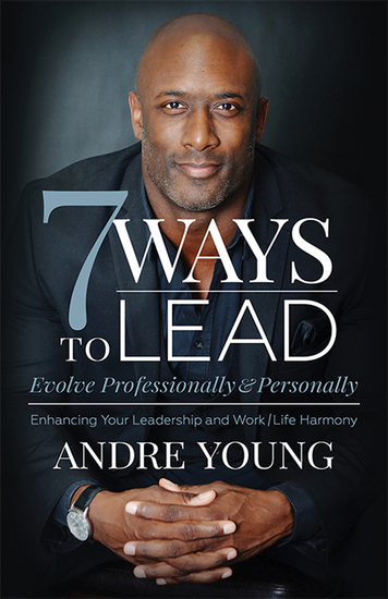 7 Ways to Lead - Evolve Professionally & Personally - cover