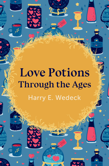 Love Potions Through the Ages - cover