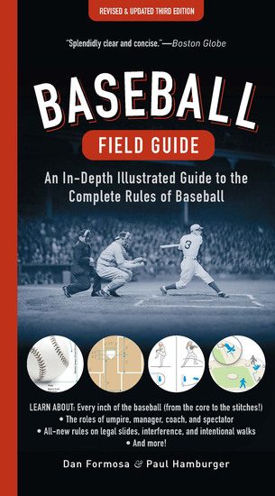 Baseball Field Guide - An In-Depth Illustrated Guide to the Complete Rules of Baseball - cover