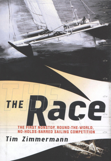 The Race - The First Nonstop Round-the-World No-Holds-Barred Sailing Competition - cover