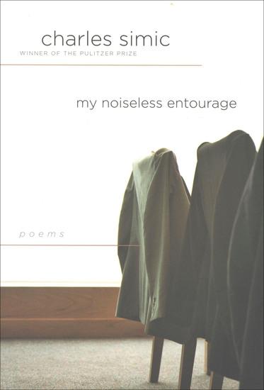 My Noiseless Entourage - Poems - cover