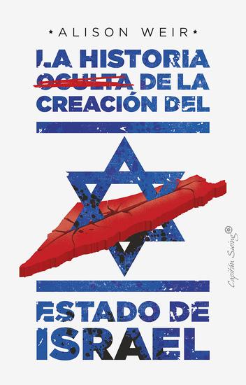 La historia oculta de la creación del estado de Israel - cover