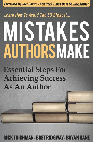 Mistakes Authors Make - Essential Steps for Achieving Success as an Author - cover