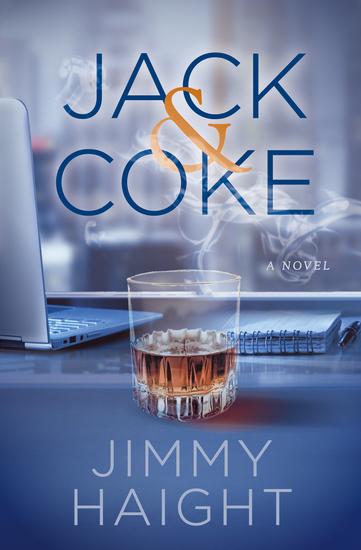 Jack & Coke - A Novel - cover