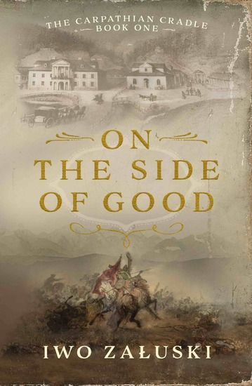 On the Side of Good - The Carpathian Cradle - Book One - cover