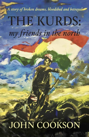 The Kurds - my friends in the north - cover