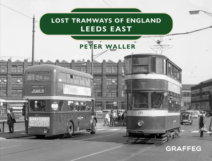 Lost Tramways of England – Leeds East - cover