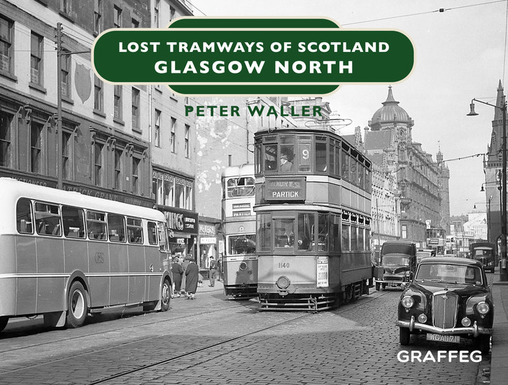 Lost Tramways of Scotland – Glasgow North - cover