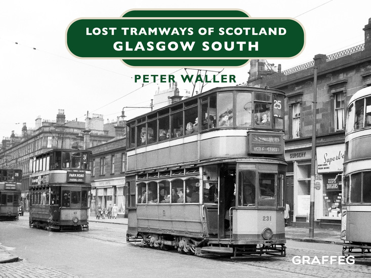 Lost Tramways of Scotland – Glasgow South - cover