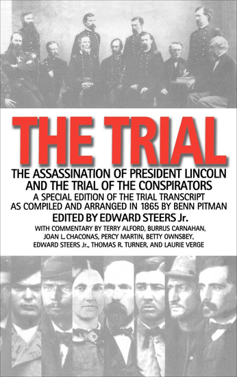 The Trial - The Assassination of President Lincoln and the Trial of the Conspirators - cover