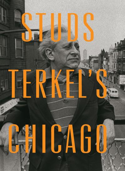 Studs Terkel's Chicago - cover