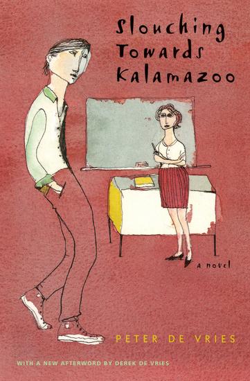 Slouching Towards Kalamazoo - A Novel - cover