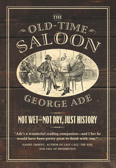 The Old-Time Saloon - Not Wet - Not Dry Just History - cover