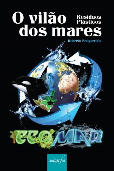 O vilão dos mares: resíduos plásticos - cover