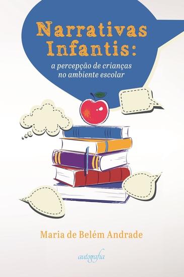 Narrativas infantis: a percepção de crianças no ambiente escolar - cover