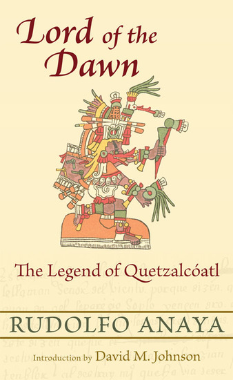 Lord of the Dawn - The Legend of Quetzalcíatl - cover