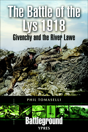 The Battle of the Lys 1918 - Givenchy and the River Law - cover