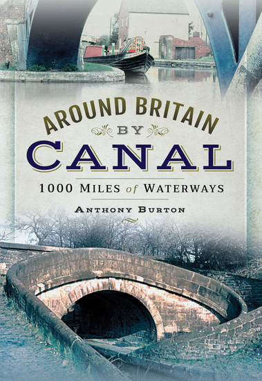 Around Britain by Canal - 1000 Miles of Waterways - cover
