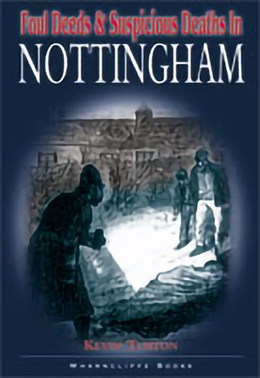Foul Deeds & Suspicious Deaths in Nottingham - cover