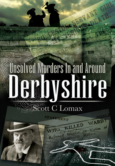 Unsolved Murders In and Around Derbyshire - cover