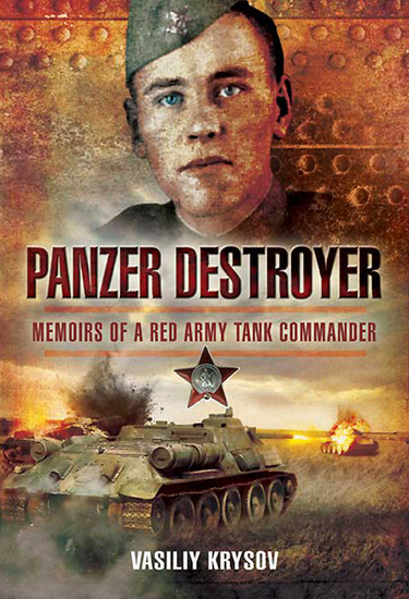 Panzer Destroyer - Memoirs of a Red Army Tank Commander - cover