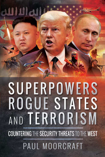 Superpowers Rogue States and Terrorism - Countering the Security Threats to the West - cover