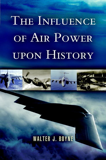 The Influence of Air Power Upon History - cover