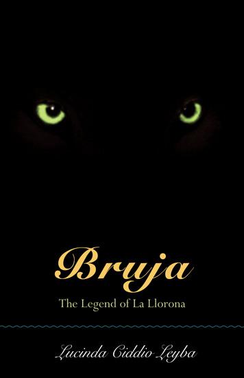Bruja - The Legend of La Llorona - cover