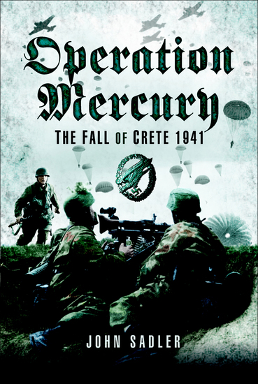 Operation Mercury - The Fall of Crete 1941 - cover